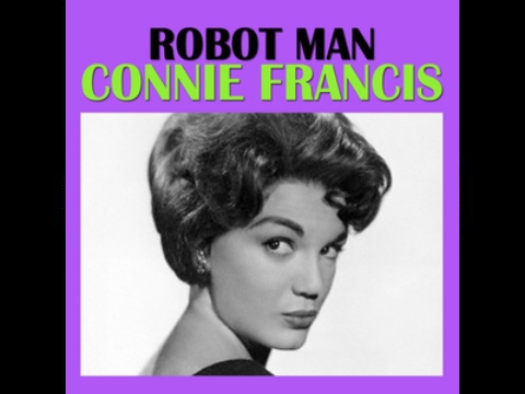 Robot Man by Connie Francis